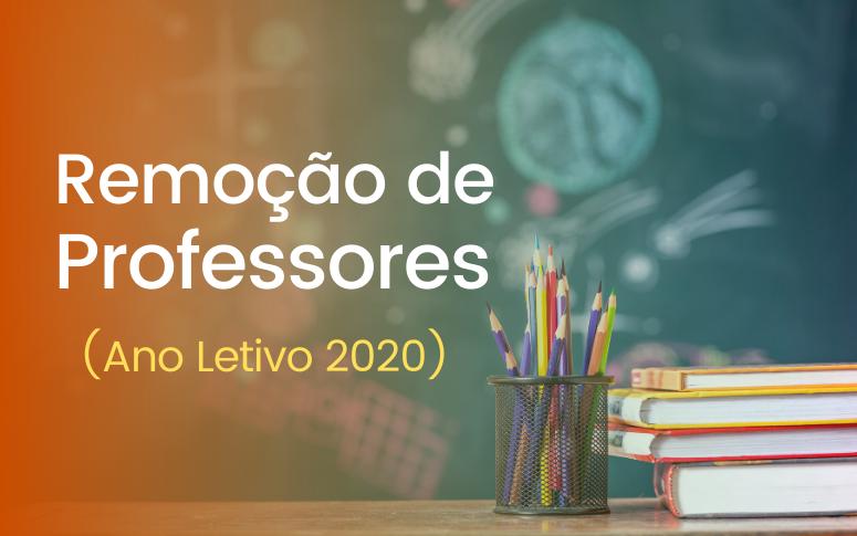 Remoção de Professores (Ano Letivo 2020)