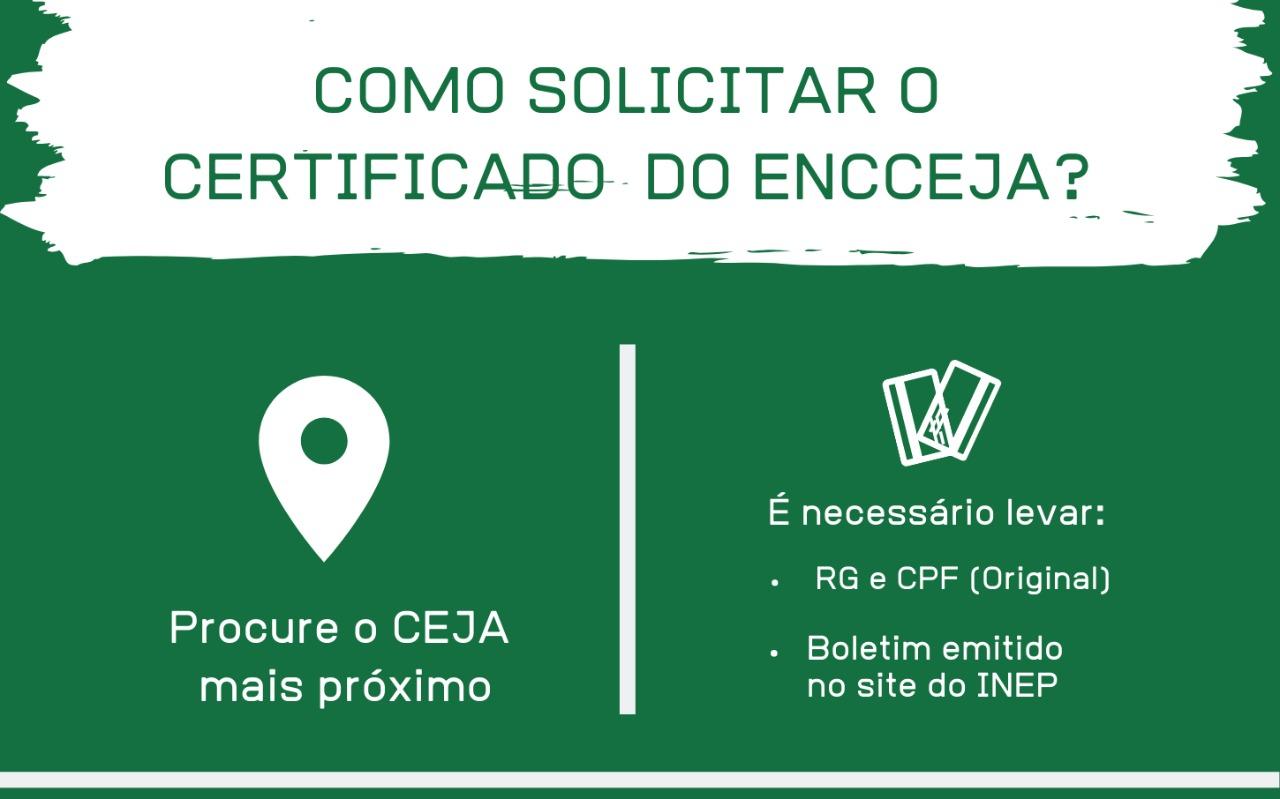 Encceja: certificado pode ser buscado em um dos 32 Cejas da rede estadual