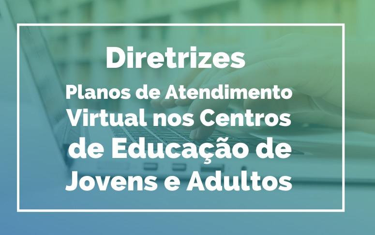 Divulgadas diretrizes para elaboração de planos de atendimento virtual nos Cejas