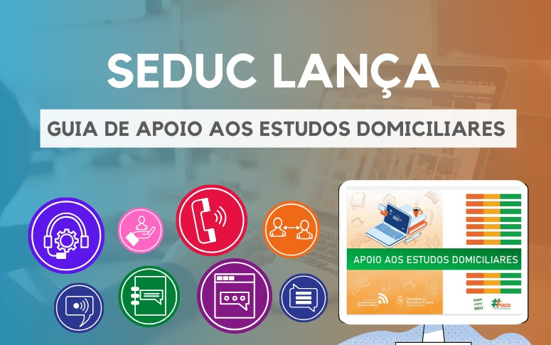 Seduc lança Guia de Apoio aos Estudos Domiciliares