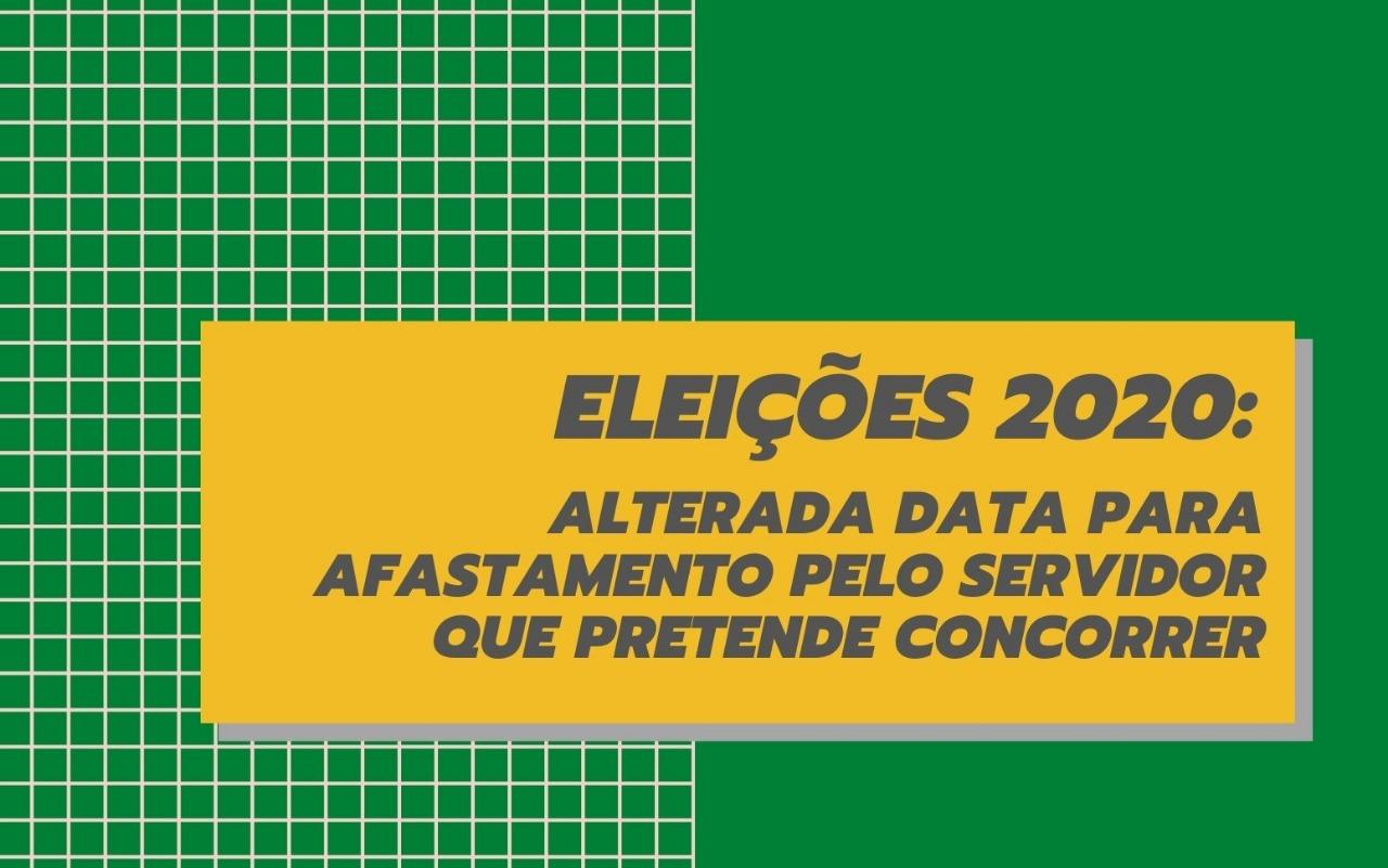 Eleições 2020: afastamento pelo servidor que pretende concorrer deve ocorrer até 14/08