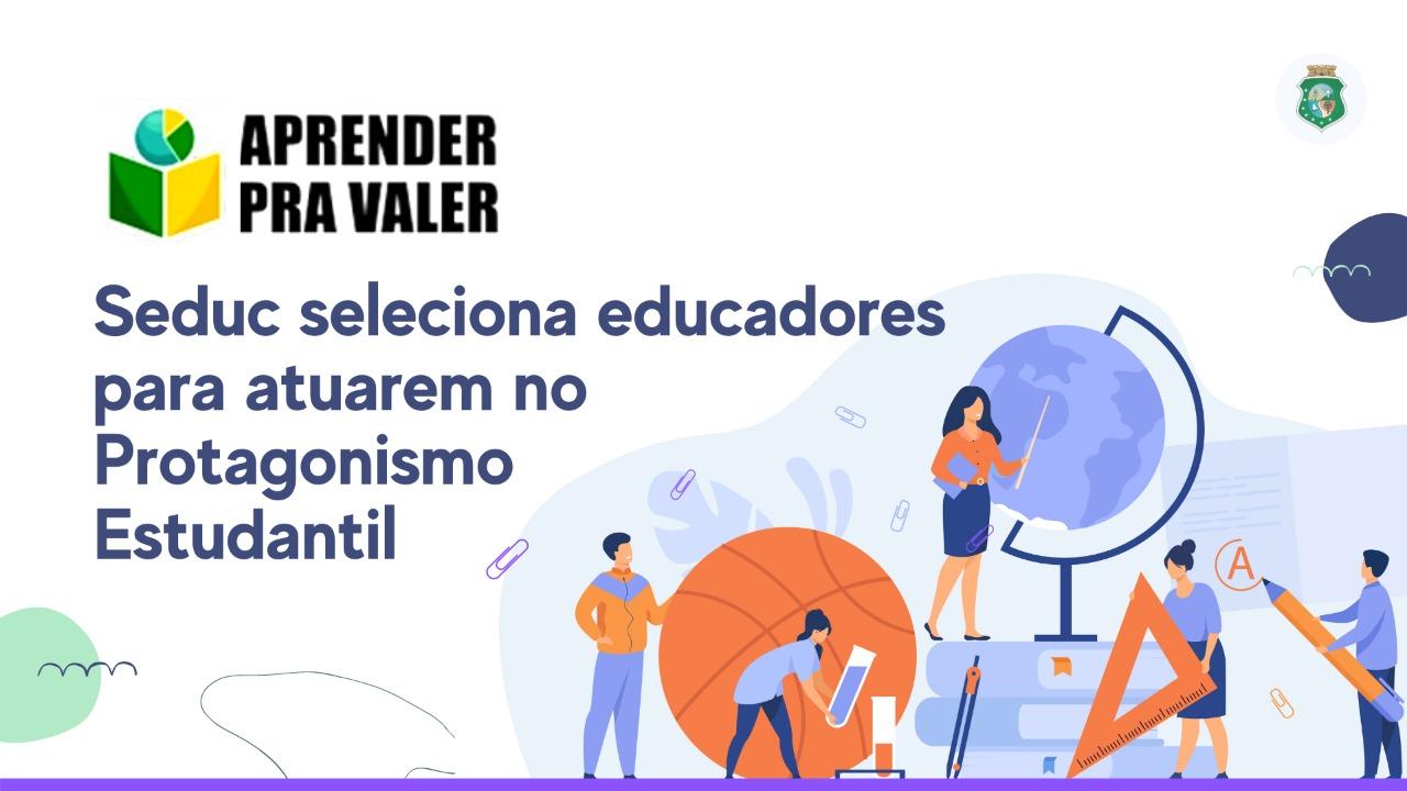 Aprender pra Valer: Seduc lança chamada CORRIGIDA para seleção de educadores sociais